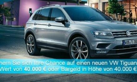 40000 Euro Bargeld oder VW Tiguan Gewinnspiel